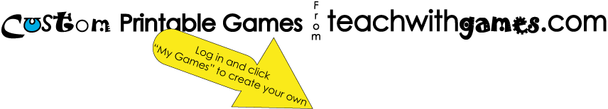 New Free Custom Printable Game Creation Tool plus printable games free and for sale | teachwithgames